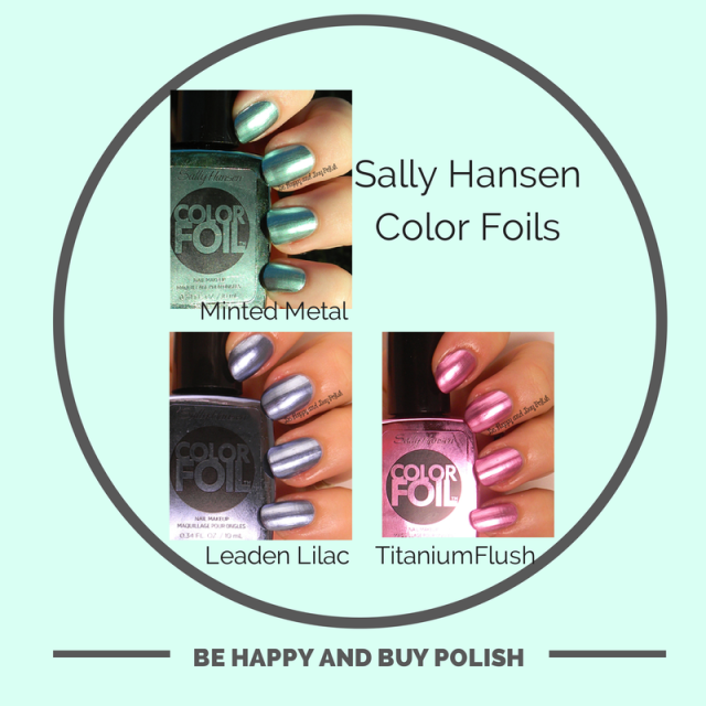 Sally Hansen Color Foils | Be Happy And Buy Polish