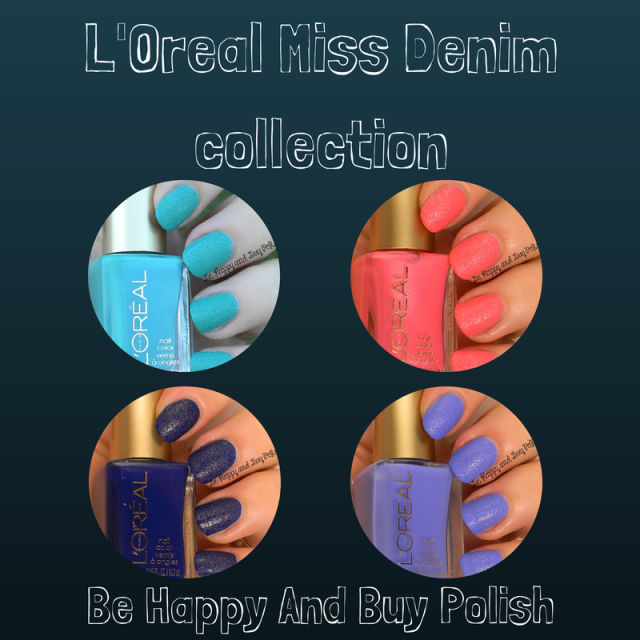 L'Oreal Miss Denim nail polishes | Be Happy And Buy Polish