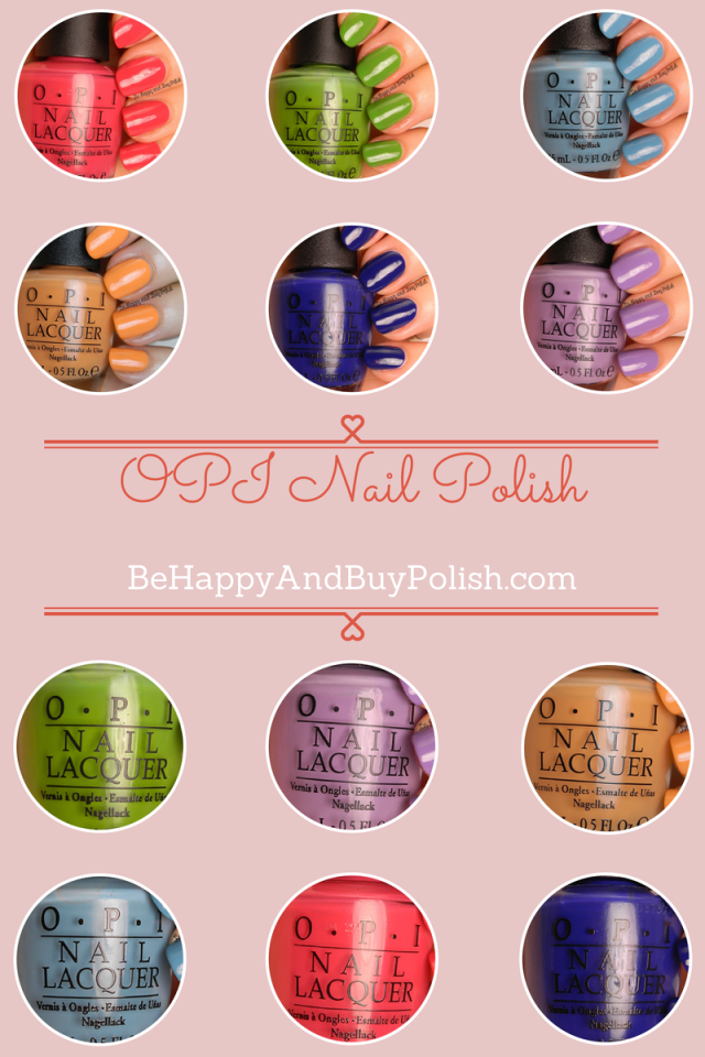 OPI swatch spam | Be Happy And Buy Polish