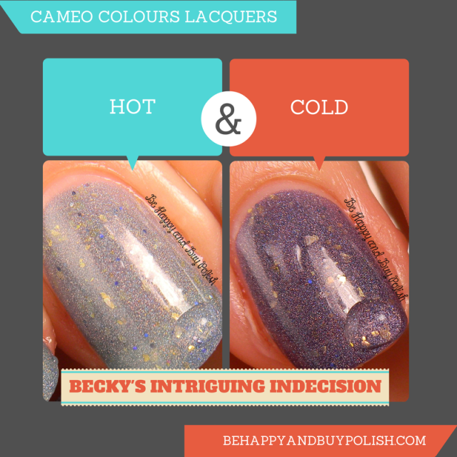 Cameo Colours Lacquers Becky's Intriguing Indecision | Be Happy And Buy Polish
