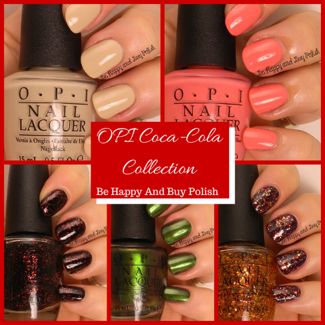 OPI Coca-Cola collection | Be Happy And Buy Polish