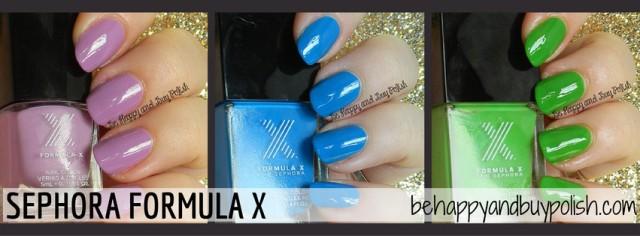 Sephora Formula X | Be Happy And Buy Polish