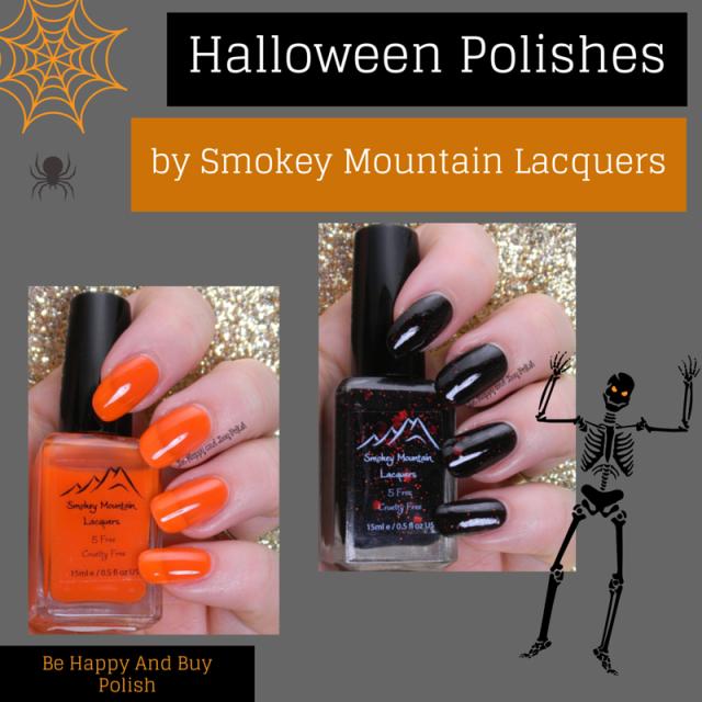 Smokey Mountain Lacquers Halloween   Be Happy And Buy Polish