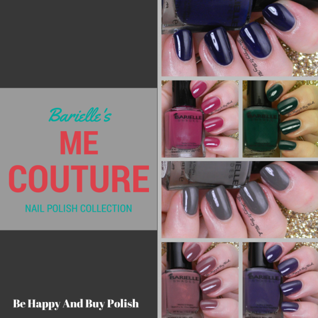 Barielle Me Couture | Be Happy And Buy Polish