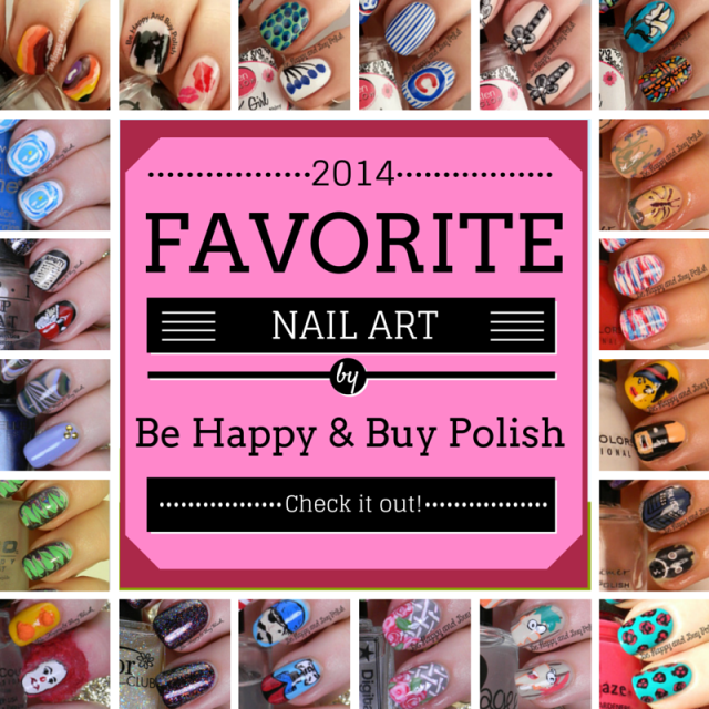 2014 Favorite Nail Art Looks | Be Happy And Buy Polish
