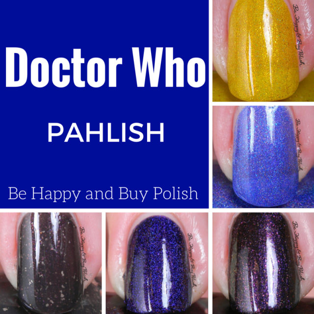 Pahlish Doctor Who nail polish collection | Be Happy And Buy Polish