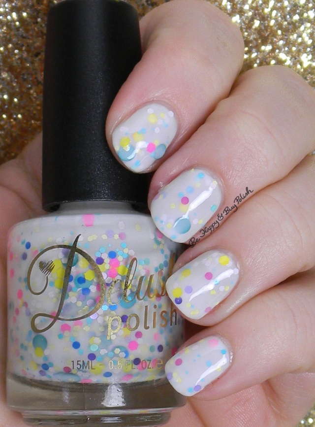 Delush Polish 50 Shades of Yay | Be Happy And Buy Polish