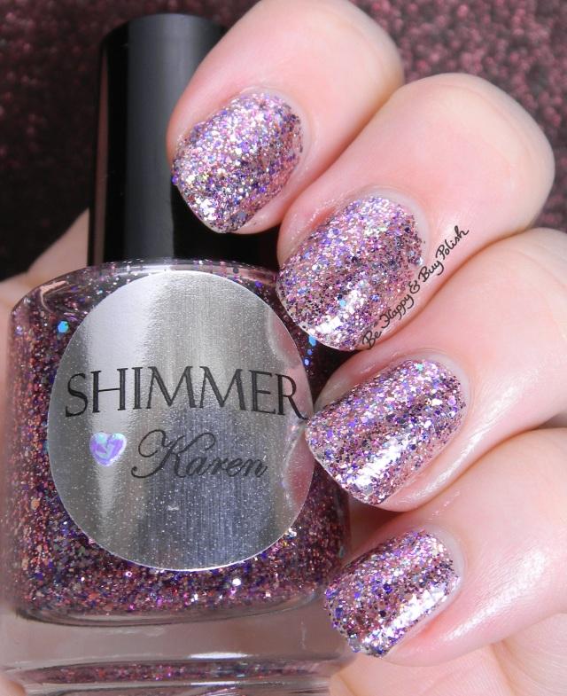 Shimmer Polish Karen | Be Happy and Buy Polish