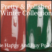 Pretty & Polished Winter Collection swatches + review (partial)