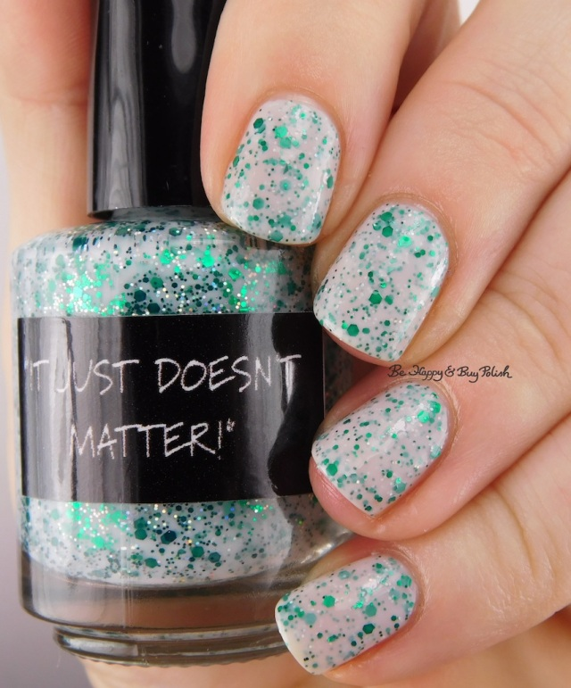CrowsToes Nail Color IT JUST DOESN'T MATTER | Be Happy And Buy Polish