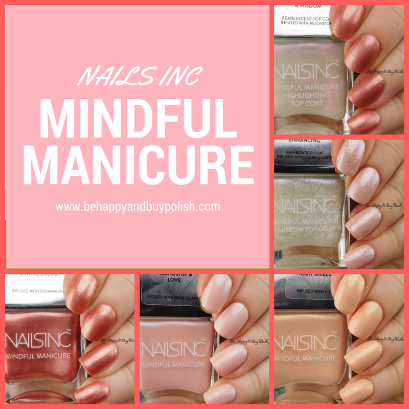 Nails Inc Mindful Manicure nail polish collection | Be Happy and Buy ...