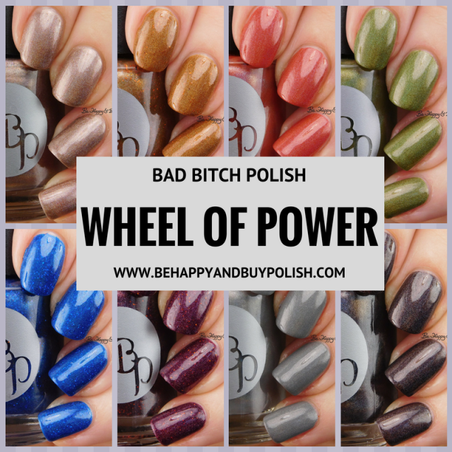 Bad Bitch Polish Wheel of Power nail polish collection | Be Happy And Buy Polish
