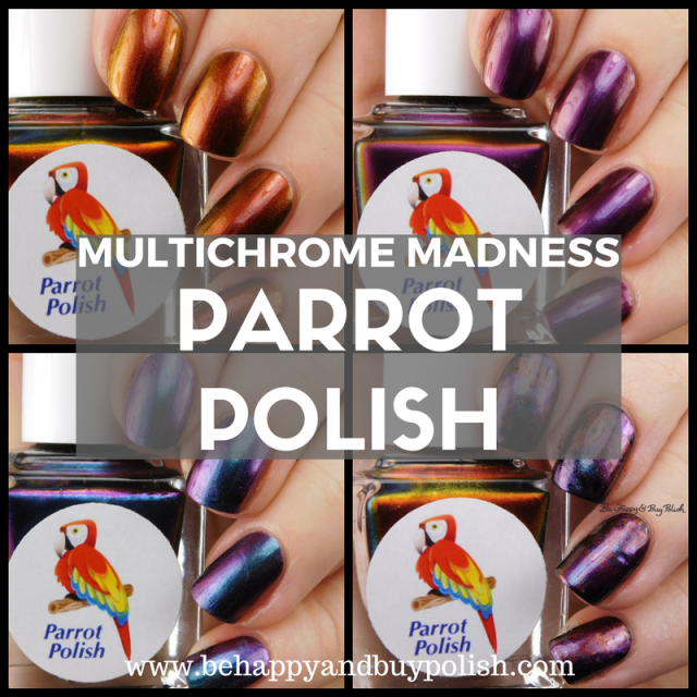 Parrot Polish Multichrome Madness nail polish trio | Be Happy And Buy Polish