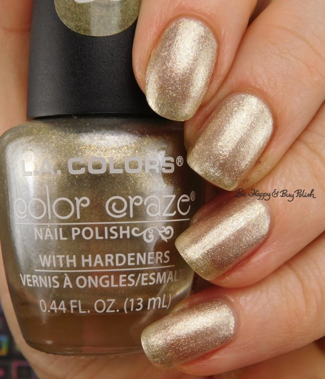 LA Colors Color Craze Raise A Glass | Be Happy And Buy Polish